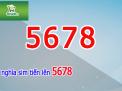 Bất ngờ với ý nghĩa của  sim số đẹp đuôi 5678