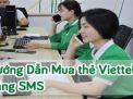 Hướng dẫn mua thẻ Viettel bằng sms đơn giản nhất
