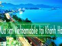 Địa chỉ mua sim Vietnamobile tại Khánh Hòa