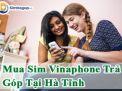 Mua sim Vinaphone VIP trả góp Hà Tĩnh số 1