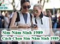 Mua sim năm sinh 1989 ở đâu? Cách chọn sim năm sinh 1989