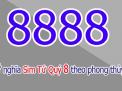 PHÁT TÀI – PHÁT LỘC cùng sim tứ quý 8888