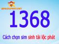 NÊN hay KHÔNG NÊN mua sim lộc phát đuôi 1368?