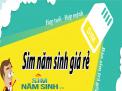 Nhanh tay chọn sim năm sinh giá rẻ tại simnamsinh.vn