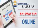 Có nên mua sim trả góp theo hình thức online không?