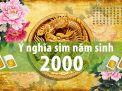 Sim năm sinh 2000 – Ý nghĩa và những tiêu chí lựa chọn được quan tâm nhất.